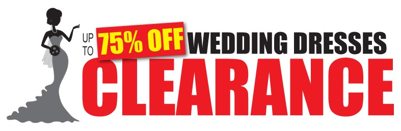 Wedding Dresses Clearance Event Up To 75 Off 26th November 2017